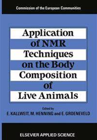 Application of Nmr Techniques on the Body Composition of Live Animals