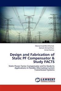 Design and Fabrication of Static Pf Compensator & Study Facts
