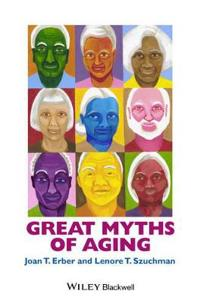 Great Myths of Aging C
