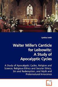 Walter Miller's A Canticle For Leibowitz: Summary & Analysis