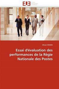 Essai d''�valuation Des Performances de la R�gie Nationale Des Postes