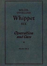 Willys Overland Whippet Six - Operation and Care