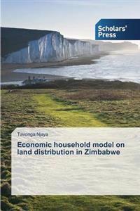 Economic Household Model on Land Distribution in Zimbabwe