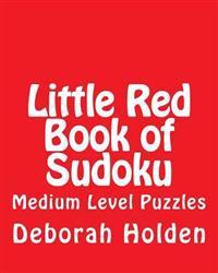 Little Red Book of Sudoku: Medium Level Puzzles