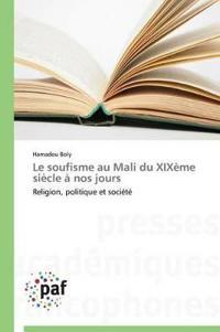 Le Soufisme Au Mali Du Xix�me Si�cle � Nos Jours