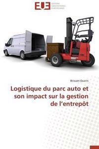Logistique Du Parc Auto Et Son Impact Sur La Gestion de L'Entrepot