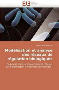 Modelisation Et Analyse Des Reseaux de Regulation Biologiques