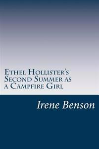 Ethel Hollister's Second Summer as a Campfire Girl