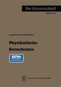Physikalische Kernchemie