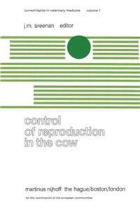 Control of Reproduction in the Cow