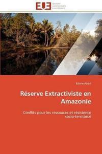 Reserve Extractiviste En Amazonie