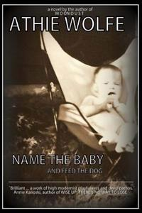 Name the Baby: And Feed the Dog