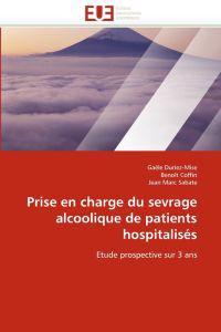 Prise En Charge Du Sevrage Alcoolique de Patients Hospitalis�s