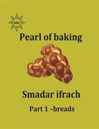 Paerl of Baking - Part 1- Breads: English