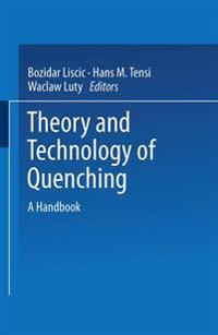 Theory and Technology of Quenching