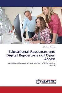 Educational Resources and Digital Repositories of Open Access