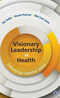 Visionary Leadership in Health