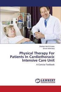 Physical Therapy for Patients in Cardiothoracic Intensive Care Unit