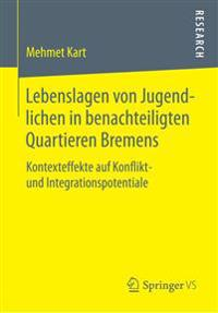 Lebenslagen Von Jugendlichen in Benachteiligten Quartieren Bremens