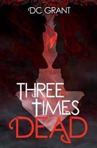 Three Times Dead