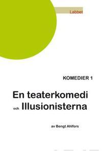 En teaterkomedi/Illusionisterna