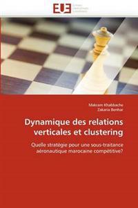 Dynamique Des Relations Verticales Et Clustering