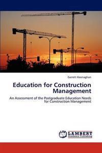 Education for Construction Management
