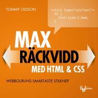Max räckvidd med HTML & CSS : webbguruns smartaste stilknep