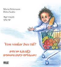 Vem vinkar Ines till? (Amhariska och svenska)