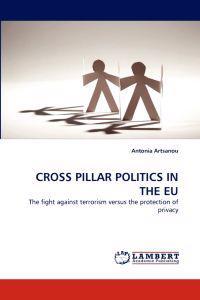 Cross Pillar Politics in the Eu