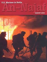 U.S. Marines in Battle: An-Najaf