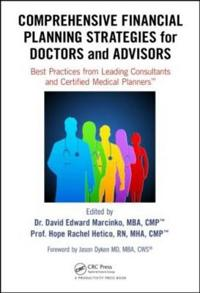 Comprehensive Financial Planning Strategties for Doctors and Advisors
