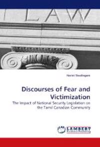 Discourses of Fear and Victimization
