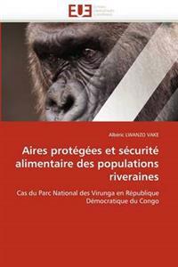 Aires Protegees Et Securite Alimentaire Des Populations Riveraines