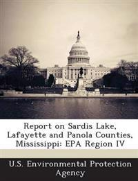 Report on Sardis Lake, Lafayette and Panola Counties, Mississippi