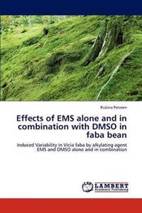 Effects of EMS Alone and in Combination with Dmso in Faba Bean