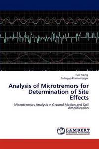 Analysis of Microtremors for Determination of Site Effects