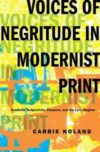 Voices of Negritude in Modernist Print