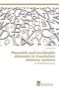 Placeable and Localizable Elements in Translation Memory Systems