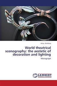 World Theatrical Scenography