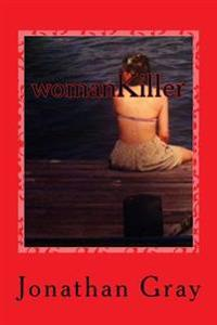 Womankiller: Being Jewish in America at the Twentieth Century's End, with Murder?