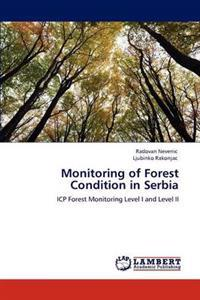 Monitoring of Forest Condition in Serbia