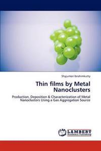 Thin Films by Metal Nanoclusters