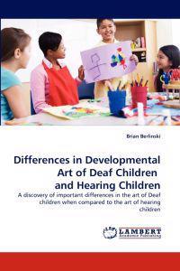 Differences in Developmental Art of Deaf Children and Hearing Children