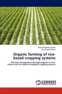 Organic Farming of Rice-Based Cropping Systems