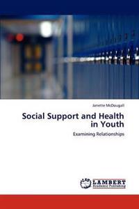 Social Support and Health in Youth