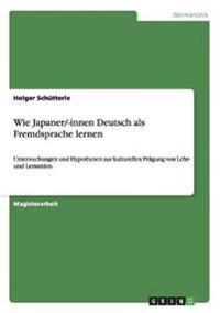 Wie Japaner/-Innen Deutsch ALS Fremdsprache Lernen