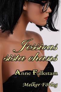 Jessicas sista chans