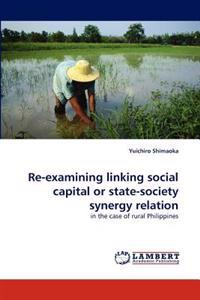 Re-Examining Linking Social Capital or State-Society Synergy Relation