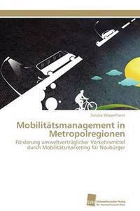 Mobilitatsmanagement in Metropolregionen